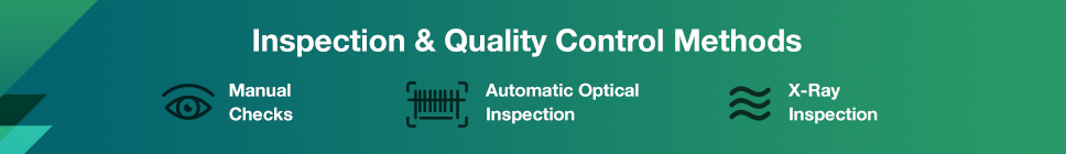 Inspection and Quality Control Methods | PCBCart